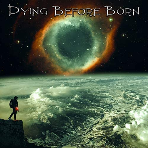 Dying Before Born