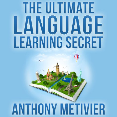 The Ultimate Language Learning Secret audiobook cover art