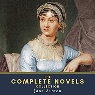 The Complete Novels Collection of Jane Austen audiobook cover art
