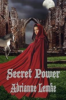 Secret Power (Secrets of Sacorria Book 1) by [Adrianne Lemke, David McGlumphy, Susan Soares, Terri King]