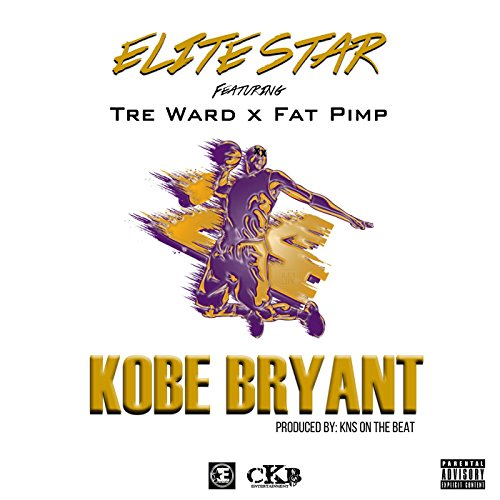 Kobe Bryant (feat. Tre Ward & Fat Pimp) [Explicit]