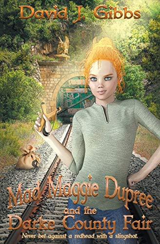 Mad Maggie and the Darke County Fiair (Mad Maggie Dupree, Band 4)