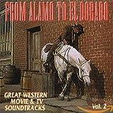 From Alamo To El Dorado: Great W...