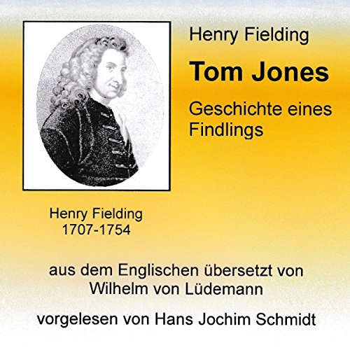 Tom Jones: Geschichte eines Findlings cover art