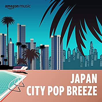 Japan City Pop Breeze