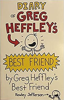 Diary of Greg Heffley's Best Friend: World Book Day 2019 1338316583 Book Cover