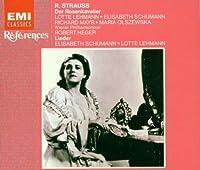 Der Rosenkavalier (excerpts) & Lieder by Lotte Lehmann (1993-01-23)