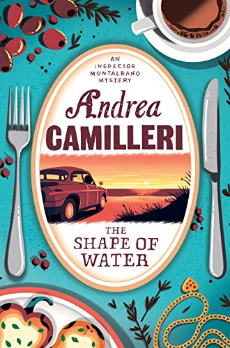 The Shape of Water (Inspector Montalbano mysteries): Andrea Camilleri
