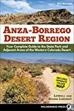 Anza-Borrego Desert Region: Your Complete Guide to the State Park and Adjacent Areas of the Western Colorado Desert (English Edition)