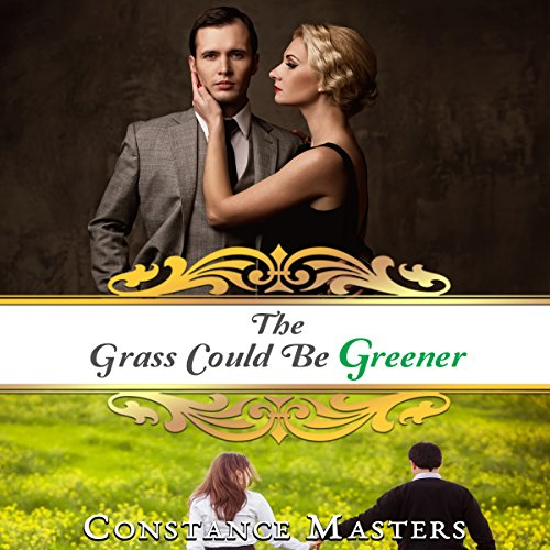 The Grass Could Be Greener audiobook cover art