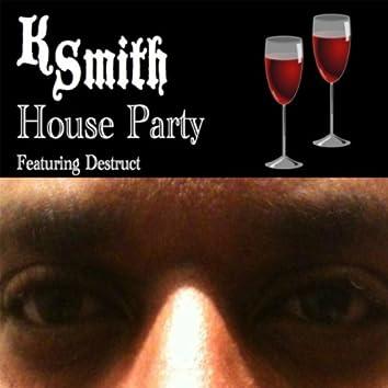 House Party (feat. Destruct)