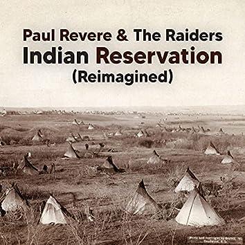 Indian Reservation (Reimagined)