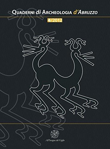 Quaderni di archeologia d'Abruzzo. Notiziario della Soprintendenza per i Beni Archeologici dell'Abruzzo (2012): 4