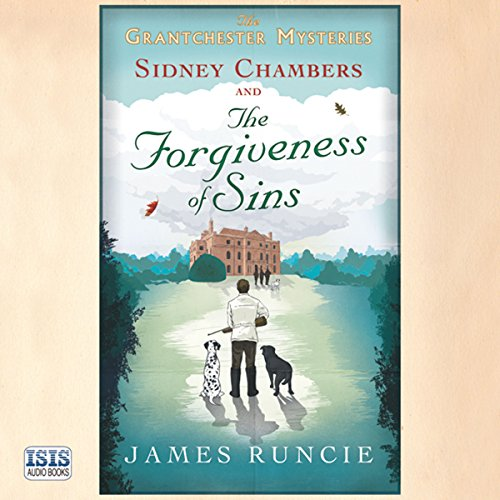 Sidney Chambers and the Forgiveness of Sins audiobook cover art