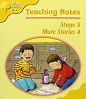Oxford Reading Tree: Stage 5: More Storybooks: Teaching Notes A