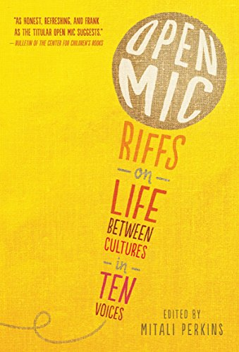 Open Mic: Riffs on Life Between Cultures in Ten Voices