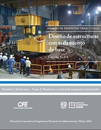 Manual de Diseño de Obras Civiles Cap. C. 3. 2 Diseño de Estructuras con Aislamiento de Base (Sección…
