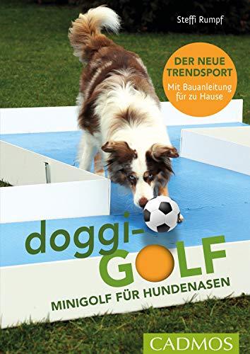 doggi-golf: Minigolf für Hundenasen (Hundesport)
