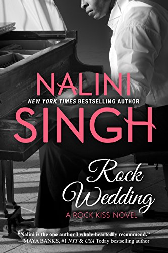 Rock Wedding by Nalini Singh
