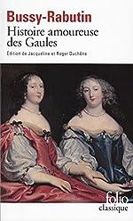 Histoire amoureuse des Gaules de Comte de Bussy-Rabutin