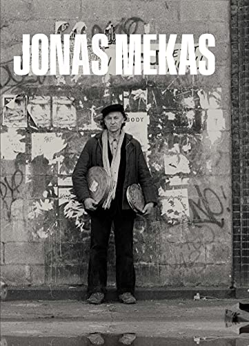 Jonas Mekas: The Camera Was Always Running