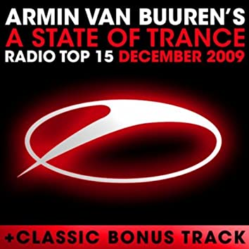 A State of Trance Radio Top 15 – December 2009 (Including Classic Bonus Track)