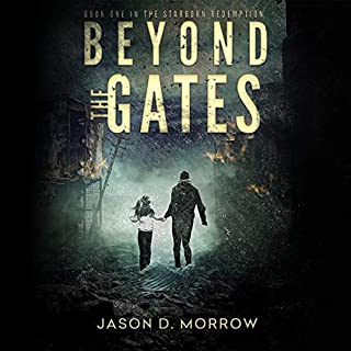 Beyond the Gates     The Starborn Redemption, Book 1              Written by:                                                                                                                                 Jason D. Morrow                               Narrated by:                                                                                                                                 Stacy Gonzalez                      Length: 8 hrs and 39 mins     Not rated yet     Overall 0.0