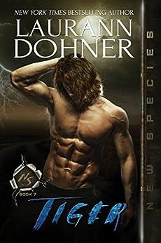 Tiger (New Species Book 7) by [Laurann Dohner, Dar Albert]