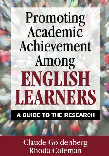 Promoting Academic Achievement Among English Learners A Guide To The Research