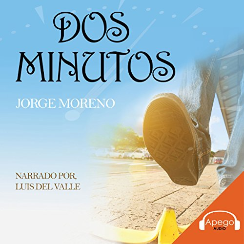 Dos minutos (Narrativa) [Two Minutes (A Tale)] audiobook cover art