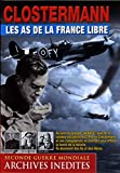 Les as de la France libre : Clostermann [Francia] [DVD]...