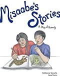 Misaabe's Stories: A Story of Honesty (The Seven Teachings) (Volume 7)