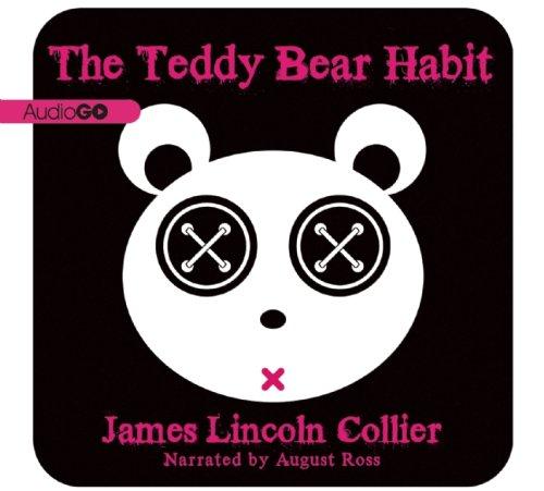 The Teddy Bear Habit