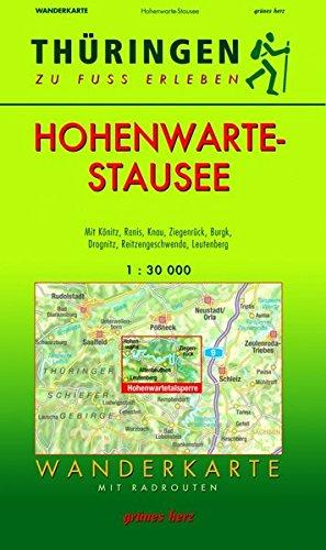 Preisvergleich Produktbild Wanderkarte Hohenwarte-Stausee: Mit Könitz,  Ranis,  Knau,  Ziegenrück,  Burgk,  Drognitz,  Reitzengeschwenda,  Leutenberg. Mit Radrouten. Maßstab 1:30.000. ... zu Fuß erleben / Wanderkarten,  1:30.000)