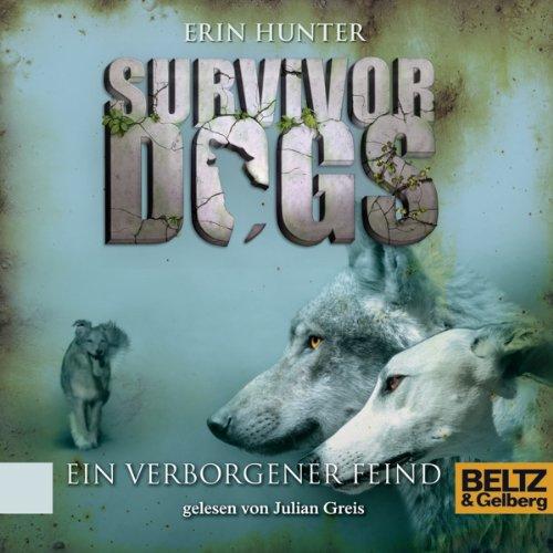 Ein verborgener Feind (Survivor Dogs 2) Titelbild