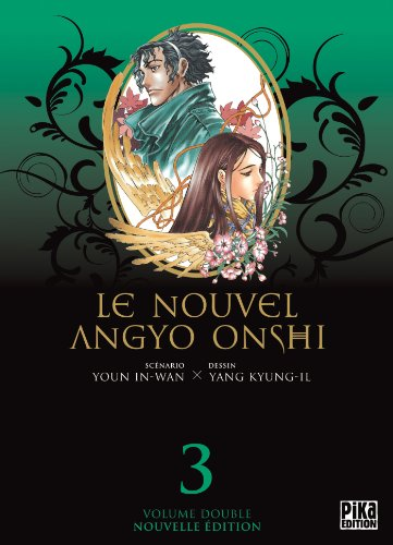 Le Nouvel Angyo Onshi T05 & T06