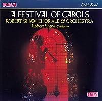 A Festival of Carols / Robert Shaw Chorale & Orchestra (1990-10-25)