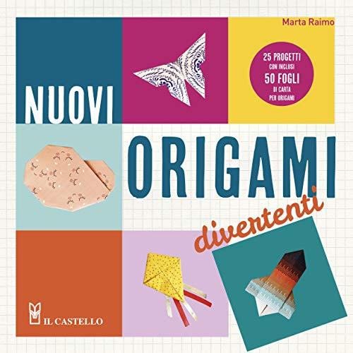 Nuovi origami divertenti. 25 progetti con inclusi 50 fogli di carta per origami. Ediz. illustrata. Con Materiale a stampa miscellaneo