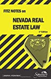 FITZ NOTES ON NEVADA REAL ESTATE LAW