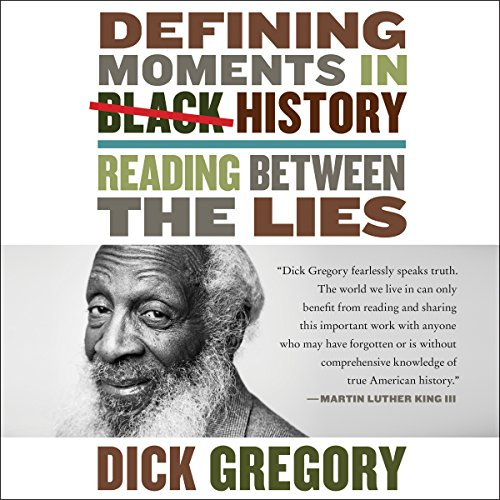 Defining Moments in Black History Audiobook By Dick Gregory cover art