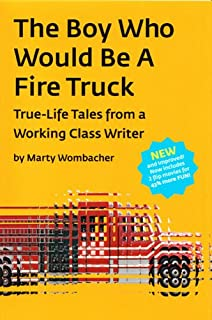 The Boy Who Would Be A Fire Truck