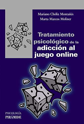 Tratamiento psicológico de la adicción al juego online (Psicología)