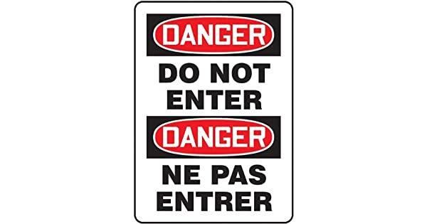 20 Length x 14 Width x 0.055 Thickness LegendDANGER DO NOT ENTER//DANGER NE PAS ENTRER Accuform FBMADM129VP Plastic French Bilingual Sign Red//Black on White