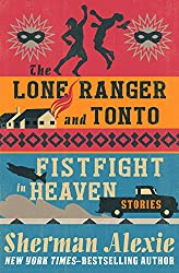 Books Set In Arizona: The Lone Ranger and Tonto Fistfight in Heaven by Sherman Alexie. Visit www.taleway.com to find books from around the world. arizona books, arizona novels, arizona literature, arizona fiction, best books set in arizona, popular books set in arizona, books about arizona, arizona reading challenge, arizona reading list, phoenix books, tucson books, arizona books to read, books to read before going to arizona, novels set in arizona, books to read about arizona, arizona authors, arizona packing list, arizona travel, arizona history, arizona travel books