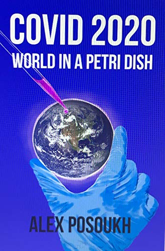 COVID 2020: World in a Petri DIsh