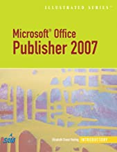 Microsoft Office Publisher 2007 - Illustrated Introductory (Available Titles Skills Assessment Manager (SAM) - Office 2007)