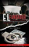 El Fundador: La Historia Del Innovador y Excéntrico Narcotraficante que dio origen al Cartel de Medellin (El Patrón nº 1)