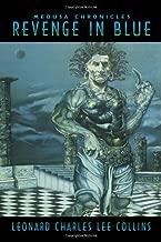 Revenge In Blue: Medusa Chronicles
