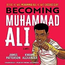 Becoming Muhammad Ali (Becoming Ali, 1)
