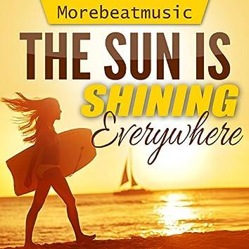 The Sun Is Shining Everywhere